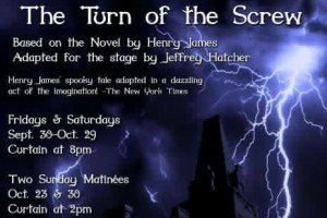 """Murphy's Creek Theatre Presents: """"The Turn of the Screw"""""""
